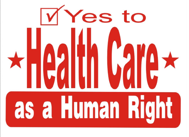 a right to healthcare The premise underlying the highly partisan 2,700-page legislation is that health  care is a right belonging to everyone in america and the.