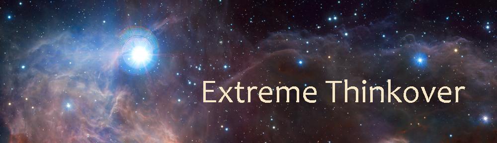 Extreme Thinkover